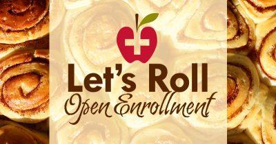 Let's Roll: Open Enrollment @ JRMC Main Lobby